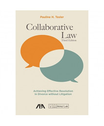 Collaborative Law: Achieving Effective Resolution in Divorce without Litigation