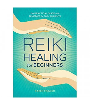 buy reiki healing for beginners the practical guide with