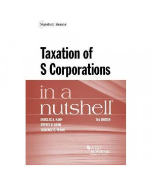 Taxation of S Corporations in a Nutshell (Nutshells)