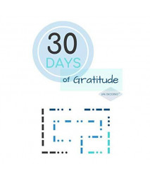 30 Days of Gratitude: A Unique Journal Notebook Featuring 30 Motivational Quotes + Morse Code ~ Life Decoded (TM) Series