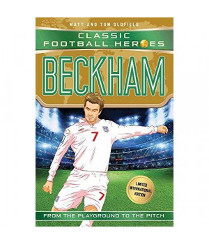 Beckham: Classic Football Heroes - Limited International Edition (Football Heroes - International Editions)