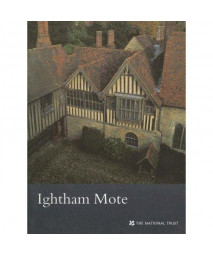 Ightham Mote (Kent) (National Trust Guidebooks)