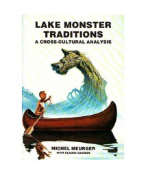 Lake Monster Traditions: A Cross-cultural Analysis