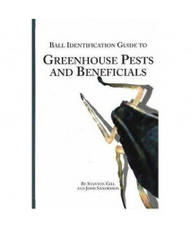 Ball Identification Guide to Greenhouse Pests and Beneficials