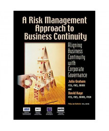 A Risk Management Approach to Business Continuity: Aligning Business Continuity with Corporate Governance