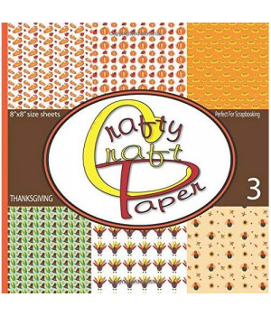 Crafty Craft Paper Thanksgiving: Great Scrapbooking Thanksgiving Paper Double Sided Craft Paper 8x8 48 Pages Matte Cover Finish (Volume 3)