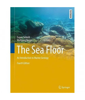 The Sea Floor: An Introduction to Marine Geology (Springer Textbooks in Earth Sciences, Geography and Environment)