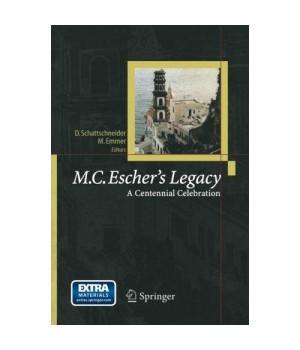 M.C. Escher's Legacy: A Centennial Celebration