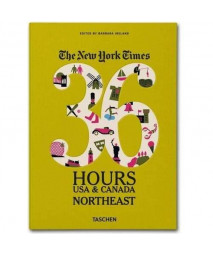 The New York Times: 36 Hours USA & Canada, Northeast