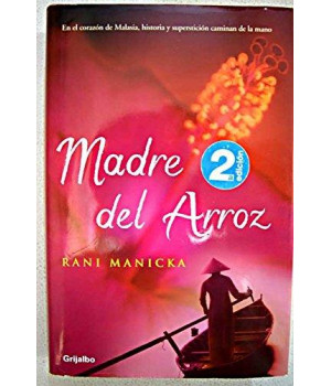 Madre del Arroz (Ficcion) (Spanish Edition)      (Hardcover)