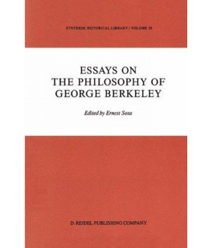 Essays on the Philosophy of George Berkeley (Synthese Historical Library)      (Hardcover)
