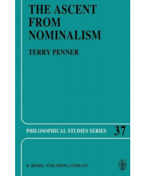 The Ascent from Nominalism: Some Existence Arguments in Plato's Middle Dialogues (Philosophical Studies Series)      (Hardcover)