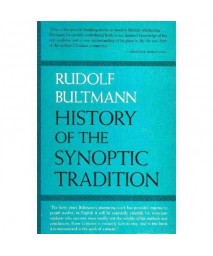 History of the Synoptic Tradition