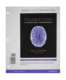 Foundations Of Behavioral Neuroscience, Books A La Carte Plus New Mylab Psychology With Etext -- Access Card Package (9Th Edition)