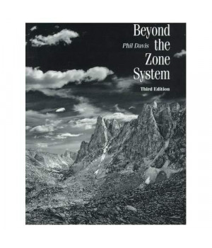 Beyond The Zone System, Third Edition