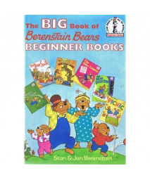 The Big Book of Berenstain Bears Beginner Books (I Can Read It All by Myself)