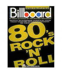 Billboard Top Rock n Roll Hits Of The 80s (Piano-Vocal-Guitar Series)