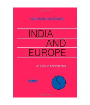 India and Europe : An Essay in Understanding