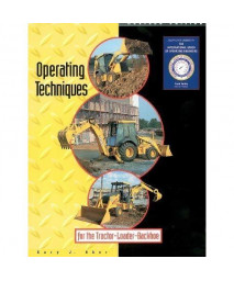 Operating techniques for the tractor loader backhoe