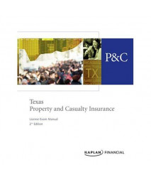 Texas Property & Casualty Insurance License Exam Manual, 2nd Edition
