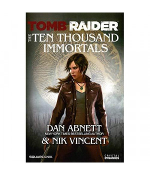 The Ten Thousand Immortals (Tomb Raider)