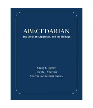 Abecedarian: The Ideas, the Approach, and the Findings