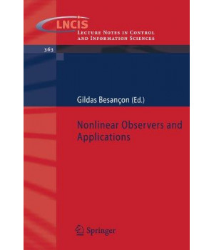 Nonlinear Observers and Applications (Lecture Notes in Control and Information Sciences)