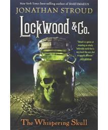 Lockwood & Co.: The Whispering Skull (Lockwood & Co. (2))